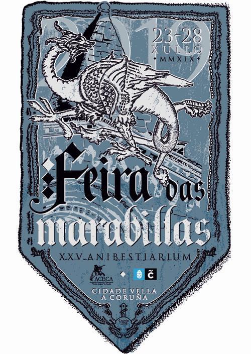 Crónica XXV Feira das Marabillas, A Coruña 2019 Historia, Feiras e mercados medievais